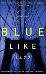 BRi3-BlueLikeJazz